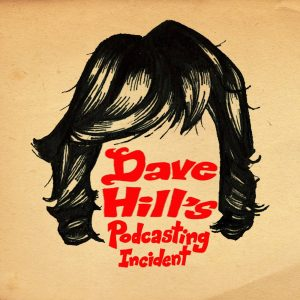 Dave Hill's Podcasting Incident logo