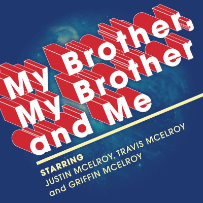 My Brother, My Brother and Me Logo