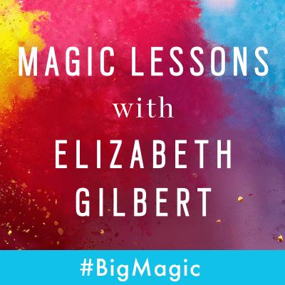 Magic Lessons with Elizabeth Gilbert Logo