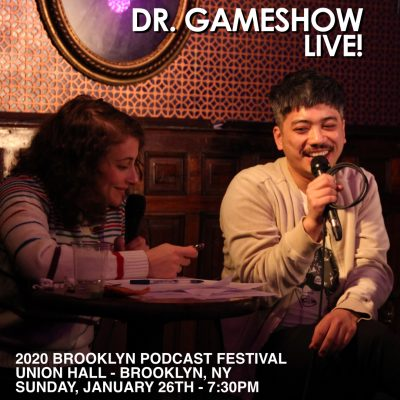 Dr. Gameshow LIVE at the Brooklyn Podcast Festival!