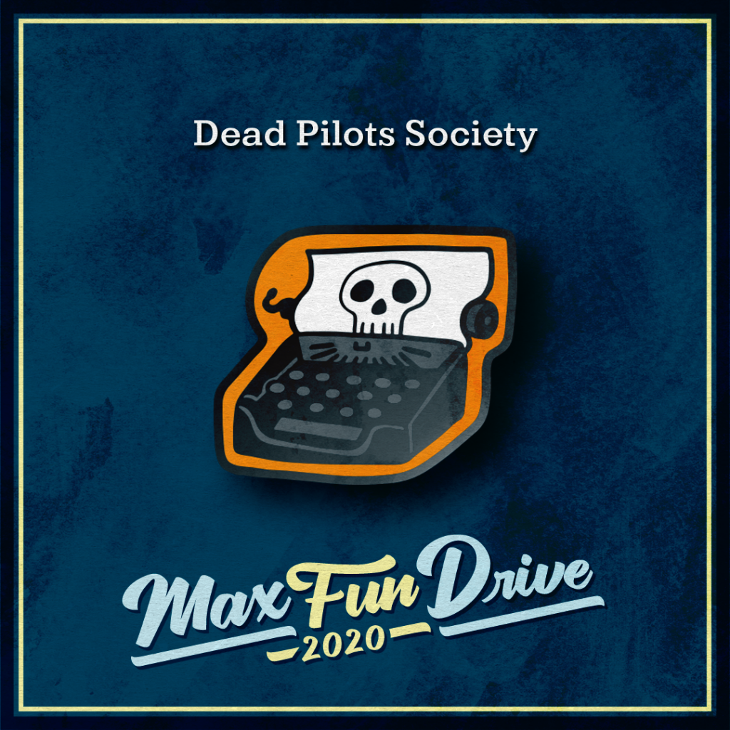 Dead Pilots Society. A typewriter over an orange background. The typewriter has a page coming out of it bearing a drawing of a skull.