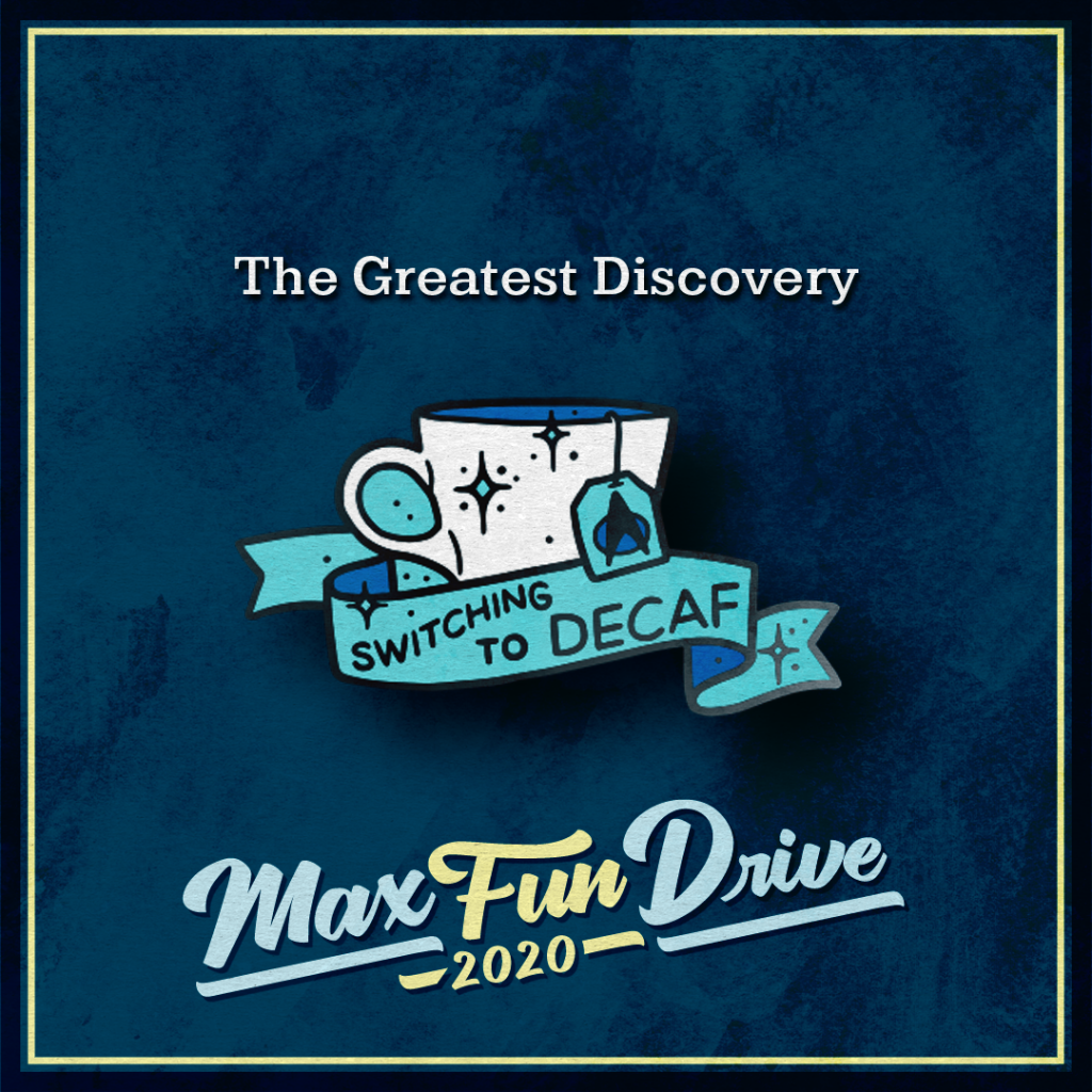 """The Greatest Discovery. A white mug with blue sparkles, a tag for a tea bag decorated with the Starfleet Insignia from Star Trek, and a blue banner reading """"SWITCHING TO DECAF""""."""