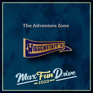 """The Adventure Zone. A purple and gold school pennant with the word """"WIGGENSTAFF'S""""."""