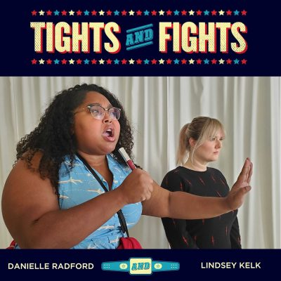 Danielle and Lindsey in the Tights and Fights frame