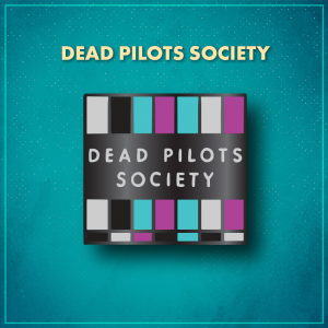 """Dead Pilots Society. A square with vertical rectangular bars alternating between white, black, blue, and pink, similar to the test screen on a TV. Another black rectangle in the middle of the pin has the words """"Dead Pilots Society"""" in white."""