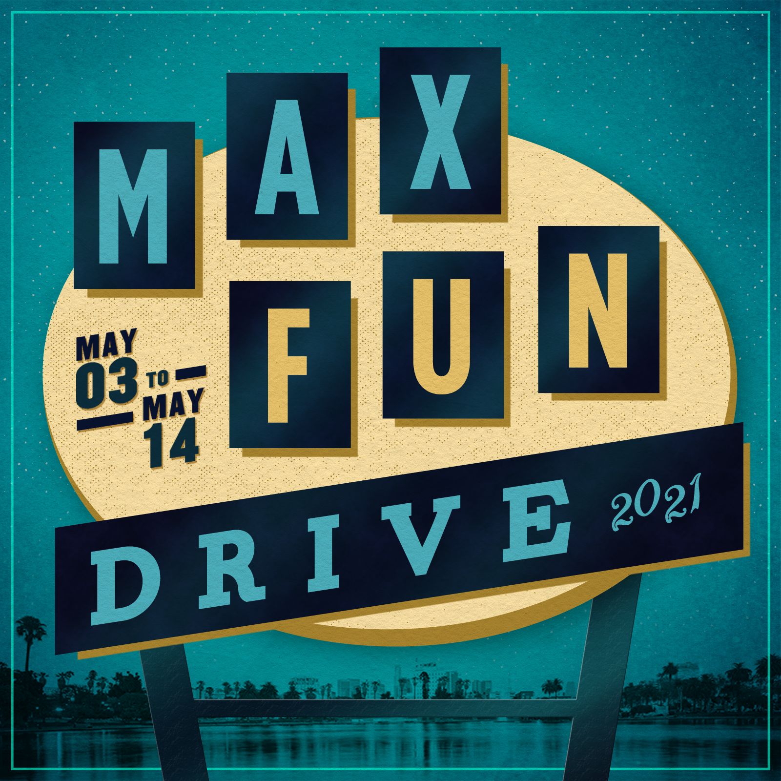 """an illustration of sign in front of a skyline on a blue background with the words """"MaxFunDrive 2021 May 3rd to May 14"""" on it"""