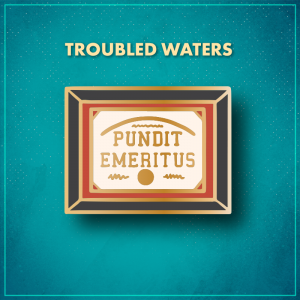 """Troubled Waters. A framed certificate that says """"Pundit Emeritus"""" in gold letters with a red-orange mat and a black frame."""