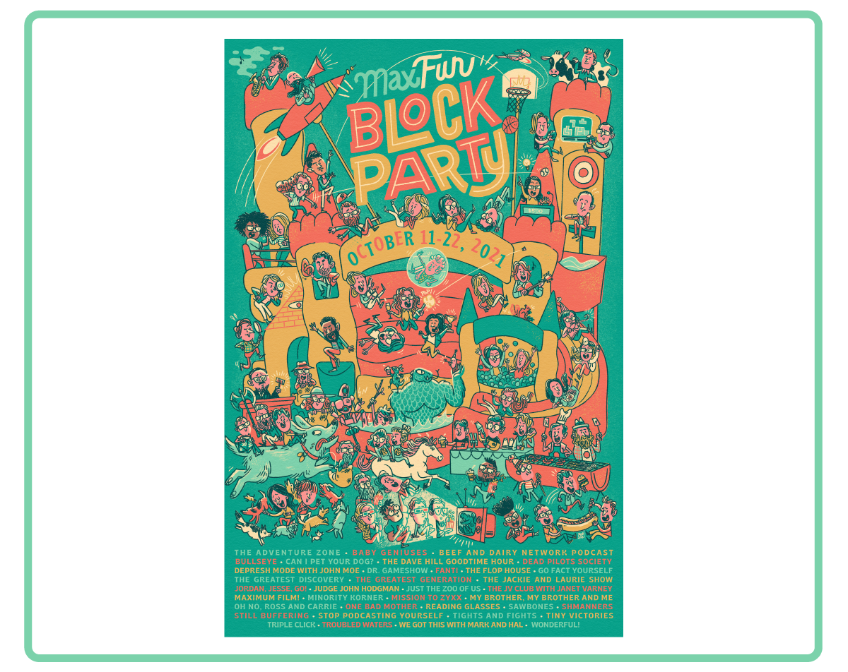 a colorful illustrated poster full of all MaxFun hosts having fun at a Block Party